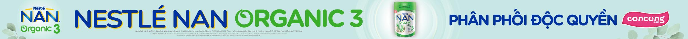 NAN ORGANIC 3 ĐỘC QUYỀN TẠI CON CƯNG